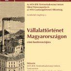 Vállalattörténet Magyarországon – konferencia-beszámoló