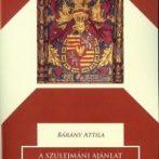 Diplomácia Mohács előtt – A szulejmáni ajánlat