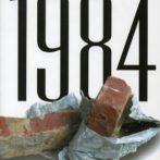Az orwelli világ – az 1984 rémisztő valóságai