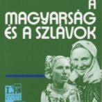 Szekfű Gyula (szerk.): A magyarság és a szlávok – recenzió