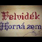 A Felvidék – Horná zem című dokumentumfilm és szlovákiai fogadtatása