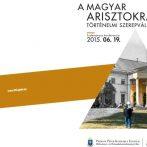 A magyar arisztokrácia nyomában