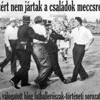 Labdarúgás és erőszak a 20. század első felében