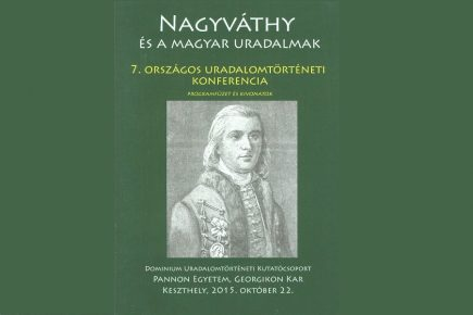 Nagyváthy és a magyar uradalmak. Hetedik országos uradalomtörténeti konferencia