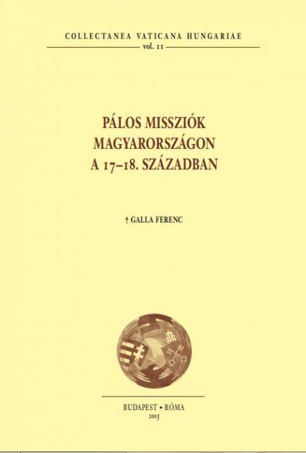 Pálos megújulás – katolikus megújulás a 17–18. századi Magyarországon