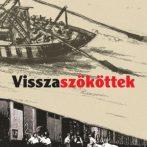 A Visszaszököttek című könyvről