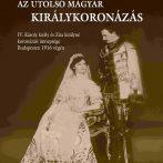 IV. Károly király és Zita királyné koronázása