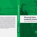 Szlovák lelkész, magyar történész – Haan Lajos naplója és levelei