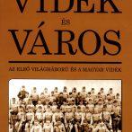 Vidék és Város: Az első világháború és a magyar vidék
