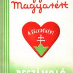 Nők egy országos társadalmi akció élén – A Magyar a Magyarért Mozgalom (1938-1939)