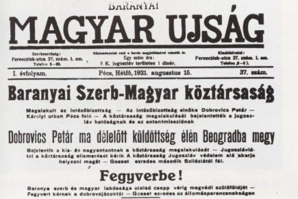 Egy nyolcnapos szakadár állam - A Baranya-bajai Szerb-Magyar Köztársaság