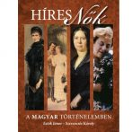 Nők a magyar történelem viharaiban