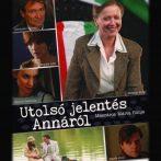 Az emigráció elfeledett királynője – Az Utolsó jelentés Annáról című filmről