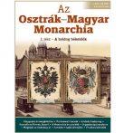 """Az Osztrák–Magyar Monarchia a """"boldog békeidőkben"""""""