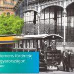 Egy világkarrier magyarországi állomásai – A Siemens története Magyarországon