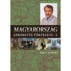 Történetek Magyarországról, magyarokról és egyéb történeti érdekességről