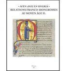 Francia-magyar kapcsolatközösség: nyelvek, származások, szimbólumok a középkori Európában