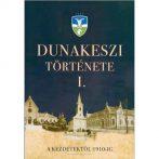 Feltárul a múlt – Dunakeszi története a kezdetektől 1910-ig