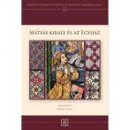 Mátyás király és az egyház – Ismertető
