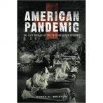 Amit tudunk az 1918-as amerikai influenza világjárványról