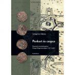 Fattyak és sapkások – Pénzverés és pénzforgalom Nyugat-Magyarországon (1387–1608)