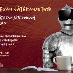 Ismeretátadás játékkal, digitálisan – Várja az érdeklődőket a II. Múzeumi Játékmustra