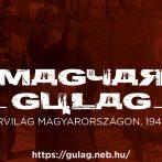 Magyar gulág 1945–1953 – új honlap és tanulmányi verseny