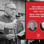 Az ismeretlen ismerős – Mindszenty és John Sabo kapcsolata 1957–1971 között