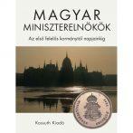 Magyar miniszterelnökök 1848–2020 – a Kossuth Kiadó reprezentatív kötete