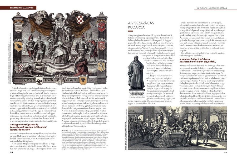 Az ismeretterjesztő szövegek mellett igényes, eddig kevéssé használt illusztrációk is helyet kaptak a Magyar História sorozat könyveiben.