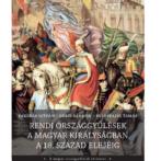 Rendi országgyűlések a Magyar Királyságban a 18. század elejéig – Könyvbemutató az Országházban