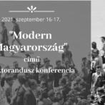 """""""70 éveseké a világ…"""" – A 2021. évi Modernkori Magyarország Doktorandusz Konferencia"""